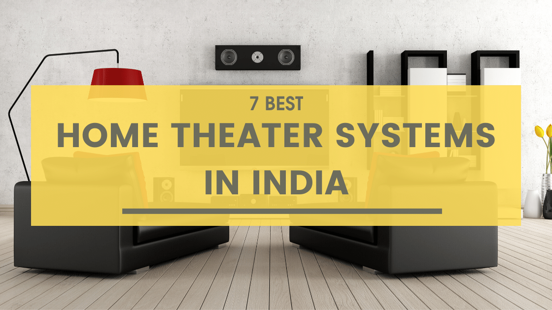 Home Theater Systems in India
